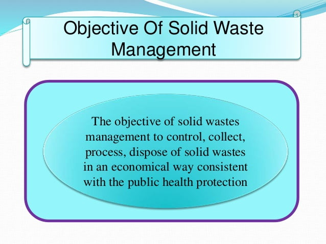 Objectives of solid waste management in india